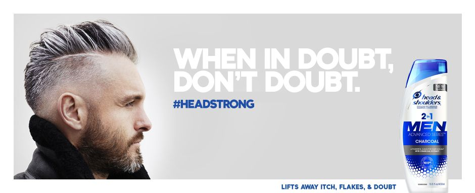 When in doubt, don't doubt #headstrong